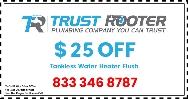 Trust Rooter Plumbing coupon tankless water heater flush